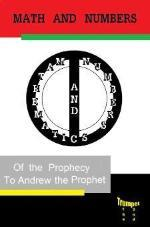 Math and Numbers of The Prophecy